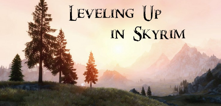 Banner Image - Leveling Up in Skyrim